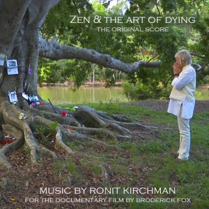Zen & the Art of Dying: The Original Score